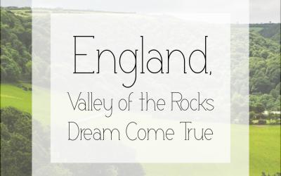 England, Valley of the Rocks Dream Come True