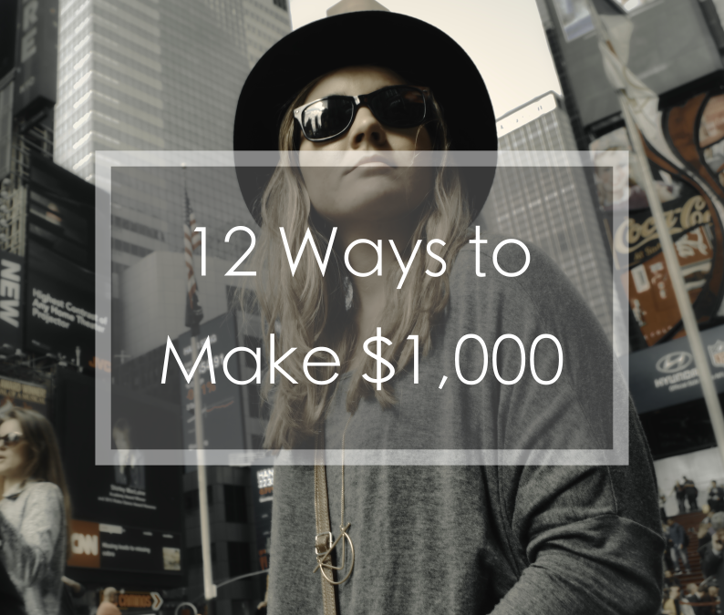12 ways to make an extra $1,000 this month